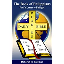The Book of Philippians: Paul's Letter to Philippi (Daily Bible Reading Series 18)
