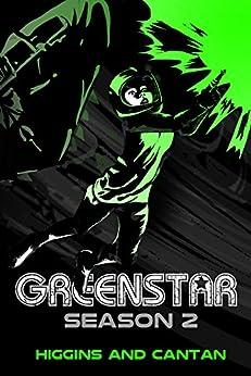 Greenstar Season 2 (A Josie Stein Comedy) by [Higgins, Dave, Cantan, Simon]