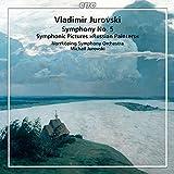 ウラディーミル・ミハイロヴィチ・ユロフスキ:管弦楽作品集
