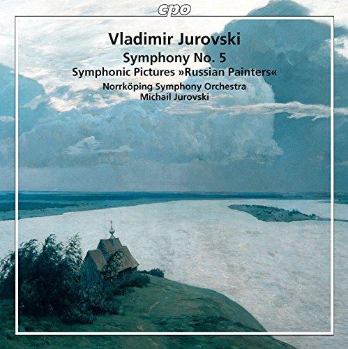 Vladimir Jurowski: Russian Painters - Symphony No. 5