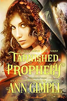 Tarnished Prophecy: Shifter Paranormal Romance (Soul Dance Book 3) by [Gimpel, Ann]