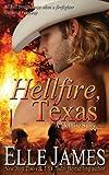 Hellfire, Texas (A Hellfire Story) (Volume 1)