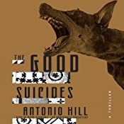 The Good Suicides: A Thriller | Antonio Hill