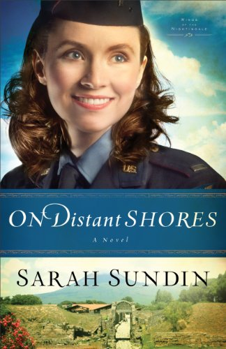 On Distant Shores (Wings of the Nightingale Book #2): A Novel -