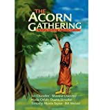 Front cover for the book The Acorn Gathering: Writers Uniting Against Cancer by Writers Uniting Against Cancer