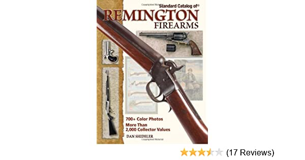 Amazon com: Standard Catalog Of Remington Firearms (9780896896253