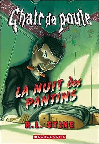 Chair De Poule La Nuit Des Pantins Amazon Ca R L Stine