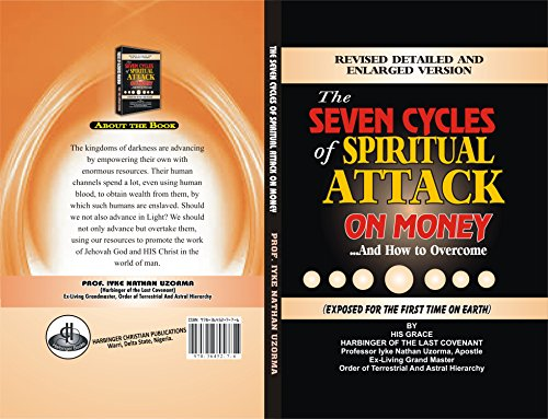 THE SEVEN CYCLES OF SPIRITUAL ATTACK ON MONEY