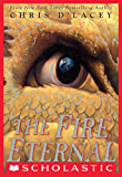 The Fire Eternal (The Last Dragon Chronicles Book 4)