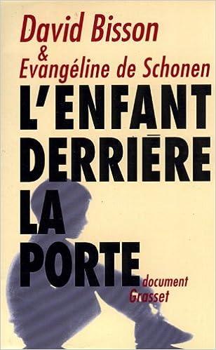 eBook Box: L'enfant derrière la porte by Evangeline de Schonen-Desarnauts,D Bisson in French PDF RTF