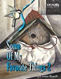 Some of My Favorite Things 2, Corinne Riopelle, 0978633156