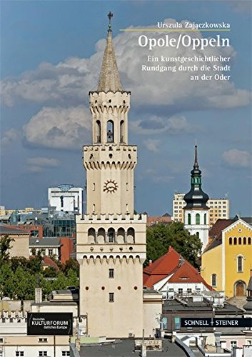 Opole / Oppeln (Große Kunstführer / Große Kunstführer / Potsdamer Bibliothek östliches Europa, Band 271)