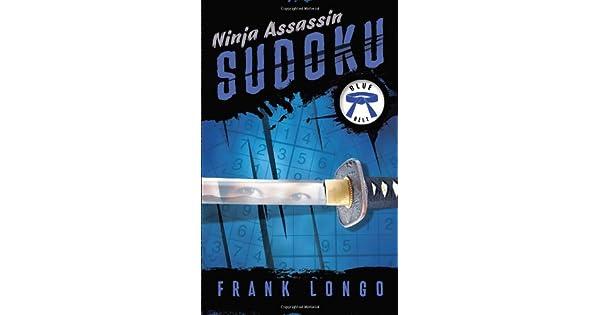 Amazon.com: Ninja Assassin Sudoku: Blue Belt (9781454901525 ...