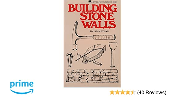 Building stone walls john vivian 9780882660745 amazon books fandeluxe Choice Image