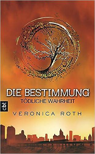 https://www.amazon.de/Die-Bestimmung-T%C3%B6dliche-Wahrheit-Bestimmung-Reihe/dp/3570161560/ref=tmm_hrd_swatch_0?_encoding=UTF8&qid=1501858272&sr=1-2