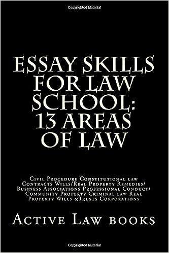 Essay Skills For Law School: 13 Areas of Law: Civil