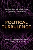 Political Turbulence: How Social Media Shape Collective Action