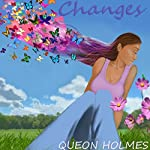 Changes | Queon Holmes