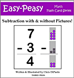 Subtraction: With & Without Pictures (Easy-Peasy Math Flash Cards)