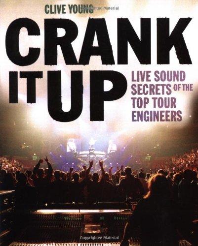 Pro Crank (Crank It Up: Live Sound Secrets of the Top Tour Engineers)
