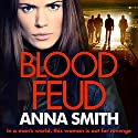 Blood Feud Audiobook by Anna Smith Narrated by Reanne Farley