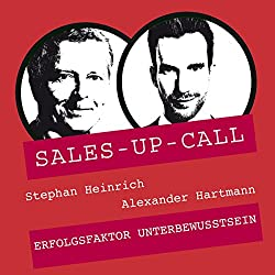 Erfolgsfaktor Unterbewusstsein (Sales-up-Call)