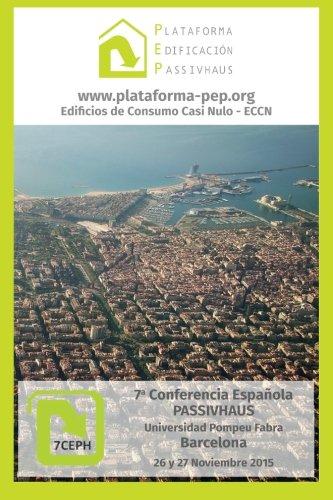 Libro de Comunicaciones 7a Conferencia Española Passivhaus: Barcelona 2015 Tapa blanda – 27 oct 2015 Oliver Style 846083042X Architecture