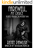 Farewell, My Deuce: A Reed Ferguson Mystery (A Private Investigator Mystery Series - Crime Suspense Thriller Book 4)