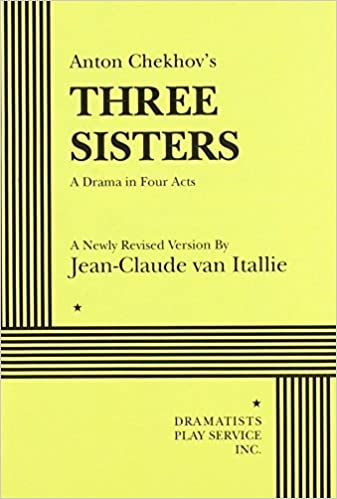 Book Three Sisters (van Itallie) - Acting Edition by in a revised English version by Jean-Claude van Itallie Anton Chekhov (1995-10-01)