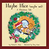 maybe mice maybe not a christmas tale