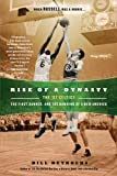 Rise of a Dynasty, Bill Reynolds, 0451234804