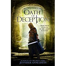 Oath of Deception: Reign of Secrets, Book 4