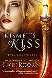 Kismet's Kiss: A Fantasy Romance (Alaia Chronicles Book 2)