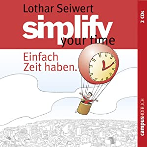 Simplify your time Hörbuch