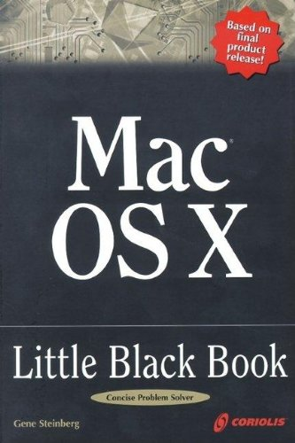Mac OS X Little Black Book: A Complete Guide to Migrating and Setting up Mac OS X by Paraglyph Press