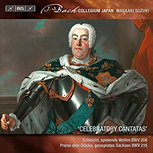 Bach: Secular Cantatas, Vol. 8 ''Celebratory Cantatas''