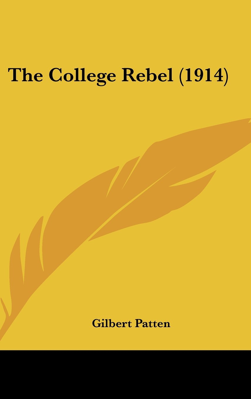 The College Rebel (1914) ebook