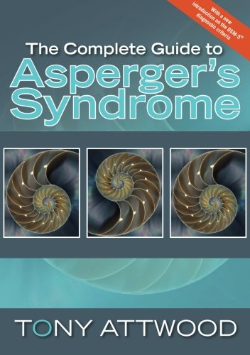 The Complete Guide to Asperger's Syndrome (Autism...