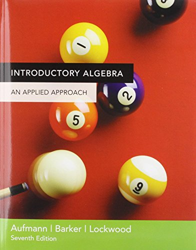 Introductory Algebra: An Applied Approach (Introductory Algebra An Applied Approach 7th Edition)