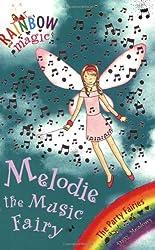 Melodie the Music Fairy (Rainbow Magic. The Party Fairies)