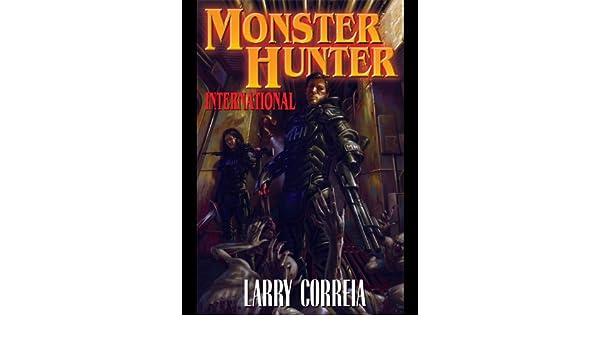 Monster Hunter International (Monster Hunters International Book 1) (English Edition) eBook: Larry Correia: Amazon.es: Tienda Kindle