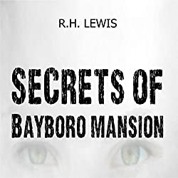 Secrets of Bayboro Mansion