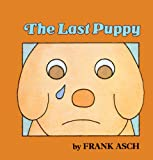Last Puppy, Frank Asch and F. Asch, 0808592351