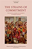 img - for The Strains of Commitment: The Political Sources of Solidarity in Diverse Societies book / textbook / text book