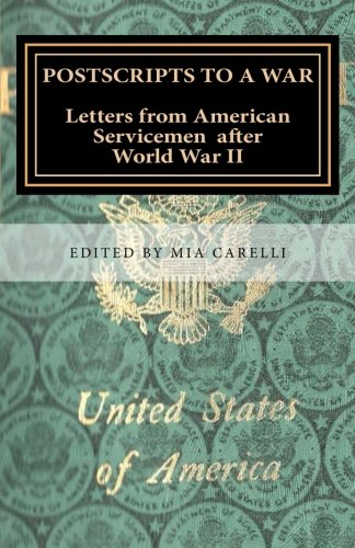 Read Online Postscripts to a War: Letters from American Servicemen after World War II ebook