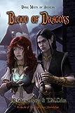 Blood of Dragons, T. R. Chowdhury and T. M. Crim, 0985081791