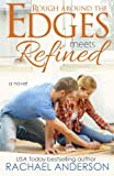 Rough Around the Edges Meets Refined (Meet Your Match) (Volume 2) by  Rachael Anderson in stock, buy online here
