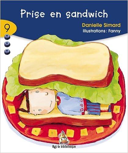 Danielle Simard - Prise En Sandwich 7ans: Rat Bleu 09