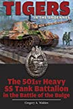 Tigers in the Ardennes: The 501st Heavy SS Tank