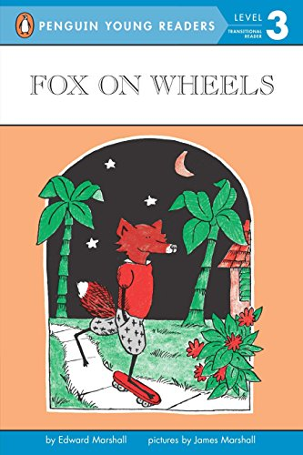 Fox on Wheels (Penguin Young Readers, Level 3)
